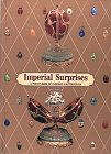 Imperial Surprises : A Pop-Up Book of Faberge Masterpieces