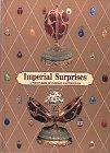 9780810933309: Imperial Surprises: A Pop-Up Book of Fabergé Masterpieces