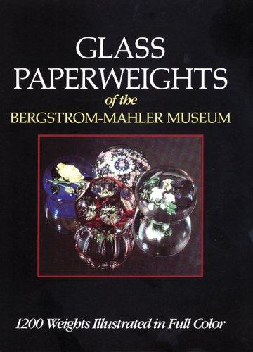 Glass Paperweights of the Bergstrom-Mahler Museum: Casper, Geraldine J.