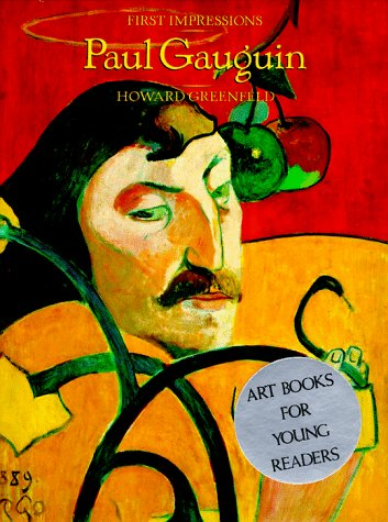First Impressions: Paul Gauguin (First Impressions Series): Greenfeld, Howard
