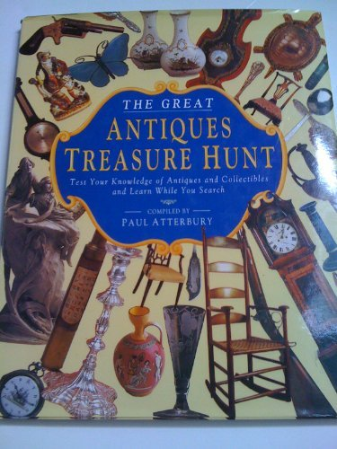9780810933781: The Great Antiques Treasure Hunt: Test Your Knowledge of Antiques and Collectibles and Learn While You Search