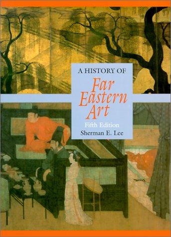 9780810934146: A History of Far Eastern Art (5th Edition)