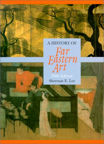 9780810934146: History of Far Eastern Art, A (Trade Version)