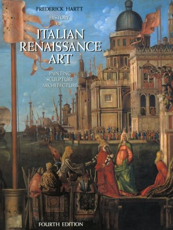 9780810934177: History of Italian Renaissance Art: Painting, Sculpture, Architecture