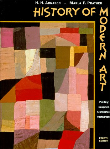 9780810934399: History of Modern Art : Painting, Sculpture, Architecture & Photography