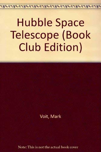 9780810934474: Hubble Space Telescope (Book Club Edition)