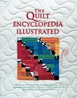 9780810934573: The Quilt Encyclopedia Illustrated