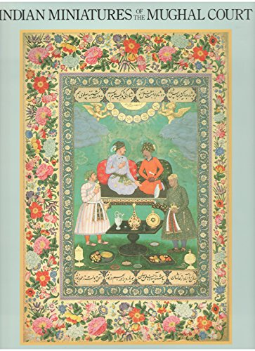 Indian Miniatures of the Mughal Court: Okada, Amina