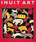Inuit Art: Hessel, Ingo and Hessel, Dieter (Photographer)