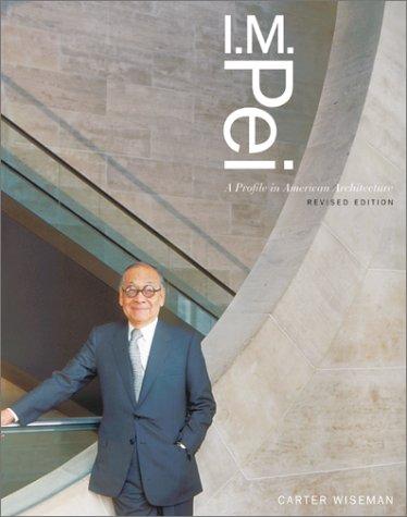 9780810934771: I. M. Pei: A Profile in American Architecture