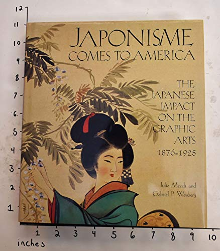9780810935013: Japonisme Comes to America: The Japanese Impact on the Graphic Arts 1876-1925