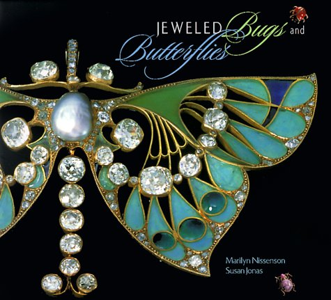 Jeweled Bugs and Butterflies: Nissenson, Marilyn; Jonas, Susan