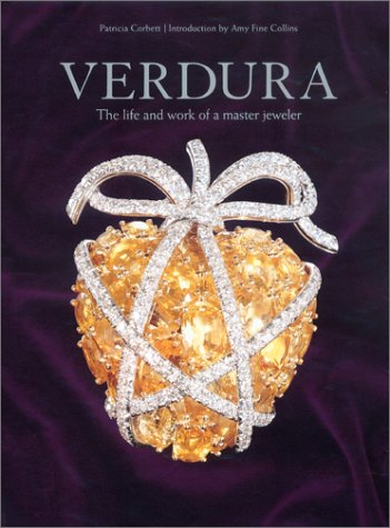 Verdura The Life and Work of a Master Jeweler: Corbett, Patricia