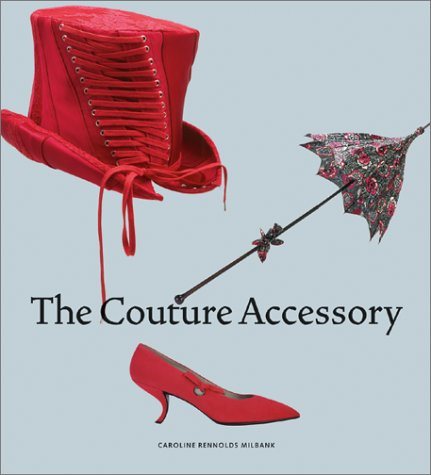 The Couture Accessory: Rennolds Milbank, Caroline