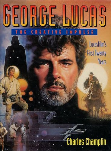 GEORGE LUCAS: THE CREATIVE IMPULSE: LUCASFILM'S FIRST TWENTY YEARS.