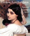 9780810935785: Frederic, Lord Leighton: Eminent Victorian Artist (Monographie)