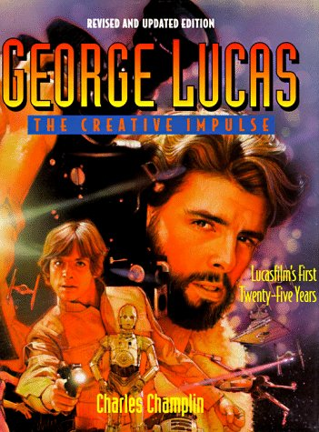 9780810935808: George Lucas: The Creative Impulse : Lucasfilm's First Twenty Years