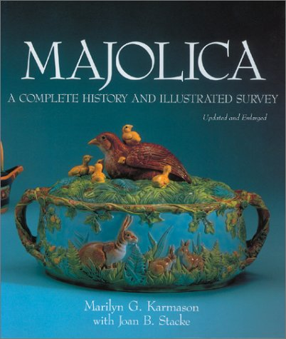 9780810935952: Majolica: A Complete History and Illustrated Survey