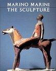 Marino Marini: The Sculpture: Hunter, Sam