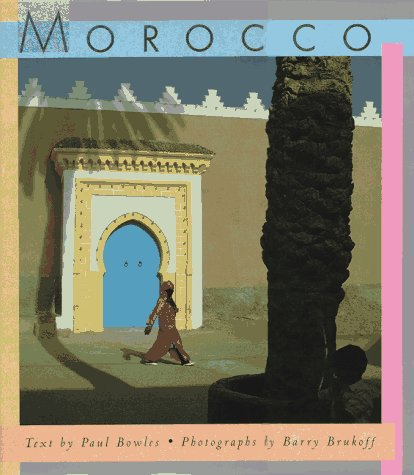 Morocco: Bowles, Paul