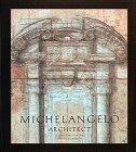 9780810936386: Michelangelo Architect