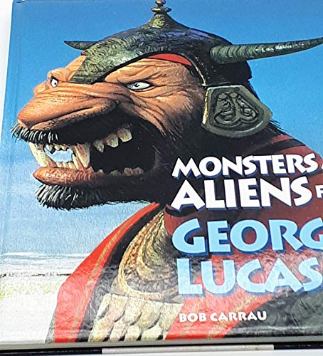 9780810936409: Monsters and Aliens from George Lucas