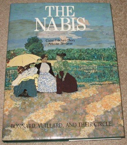 9780810936546: The Nabis: Bonnard, Vuillard, and Their Circle