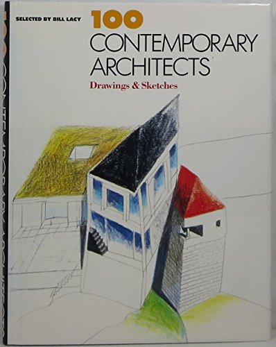 100 Contemporary Architects: Drawings and Sketches