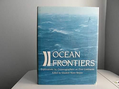 9780810936652: Ocean Frontiers: Explorations by Oceanographers on Five Continents