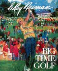 Big-Time Golf: Neiman, LeRoy