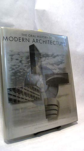 9780810936690: The Oral History of Modern Architecture: Interviews With the Greatest Architects of the Twentieth Century/Book and Cd