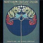 Nineteenth-Century Design: From Pugin to Mackintosh: Gere, Charlotte; Whiteway, Michael