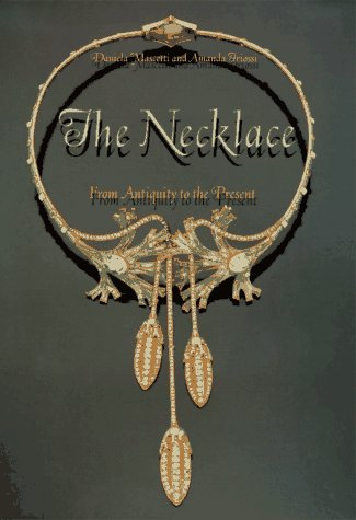 The Necklace, From Antiquity to the Present