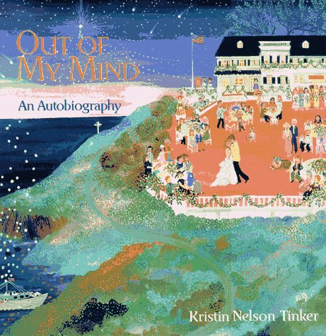 OUT OF MY MIND: Tinker, KRISTIN NELSON