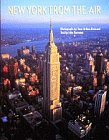 New York from the Air: John Tauranac, Yann Arthus-Bertrand, Yann Arthus-Bertrand (Photographer)