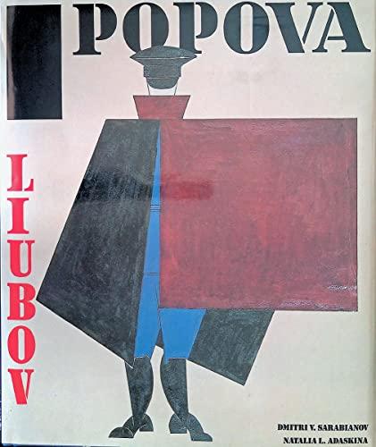 Popova. Translated from the Russian by Marian Schwartz.: Popova / Sarabianov, Dmitiri und Natalia L...