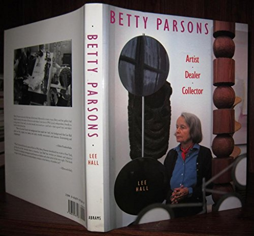 9780810937123: Betty Parsons: Artist, Dealer, Collector