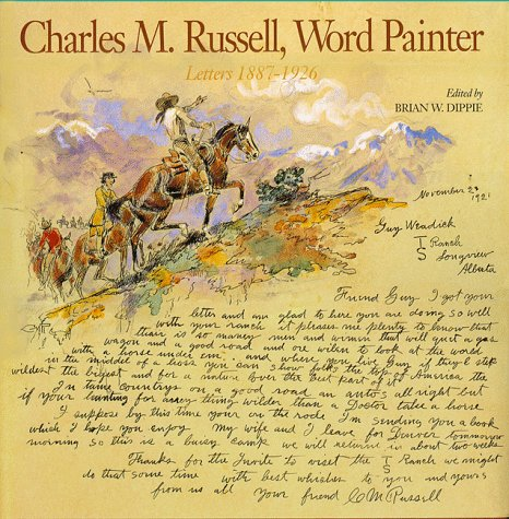 9780810937642: Charles M. Russell, Word Painter: Letters 1887-1926