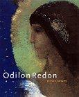 Odilon Redon: Prince of Dreams, 1840-1916: Redon, Odilon; Druick, Douglas W.