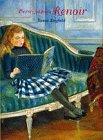 First Impressions: Pierre Auguste Renoir: Rayfield, Susan