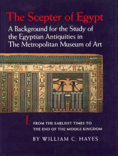 9780810938045: The Scepter of Egypt: A Background for the Study of the Egyptian Antiquities in the Metropolitan Museum of Art : Part I : From the Earliest Times to the: 001