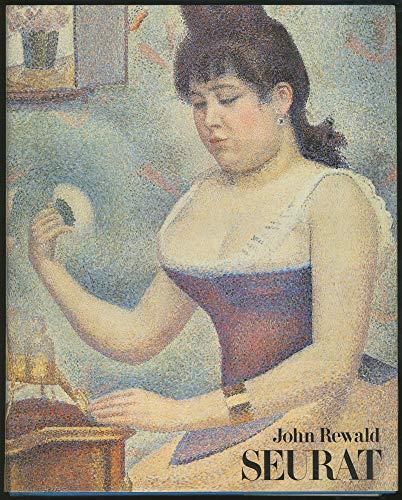 Seurat: A biography: Rewald, John
