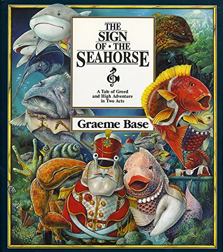 9780810938250: The Sign of the Seahorse: A Tale of Greed and High Adventure in Two Acts