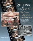 9780810938465: Setting the Scene: The Great Hollywood Art Directors