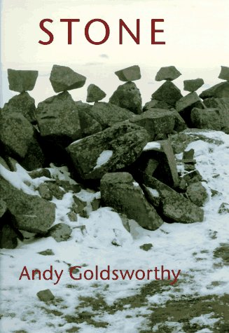 Stone.: GOLDSWORTHY, Andy.