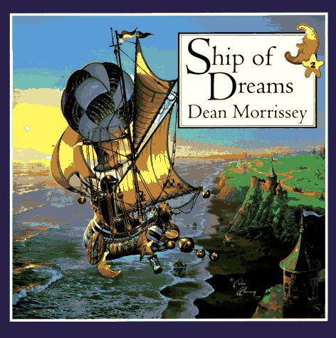 SHIP OF DREAMS: DEAN MORRISSEY