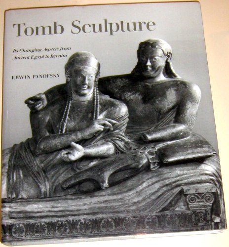 9780810938700: Tomb Sculpture: Four Lectures on Its Changing Aspects from Ancient Egypt to Bernini