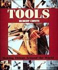 9780810938991: Tools: Making Things Around the World