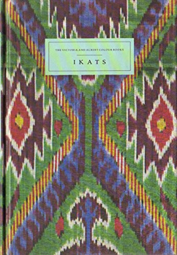 9780810939028: Ikats (The Victoria and Albert Colour Books)