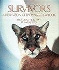 Survivors: A New Vision of Endangered Wildlife Classics Edition: Balog, James